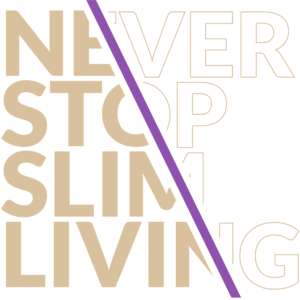 never-stop-slim-living